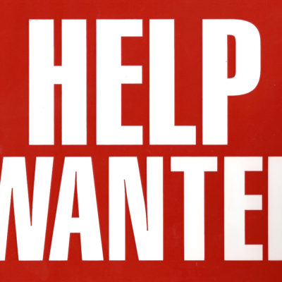 Help Wanted – Multiple Positions