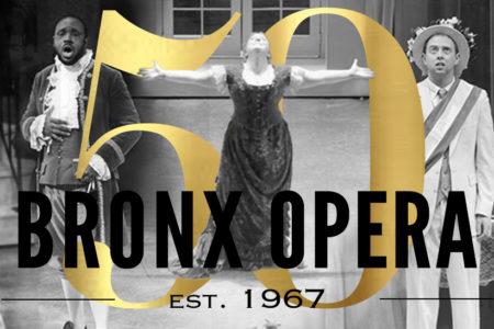 Bronx Opera Company Celebrates 50 Years Of Bellowing Music