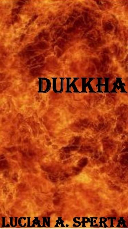Dukkha by Lucian Sperta