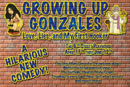 Growing Up Gonzales: Love, Lies And My First Hooker