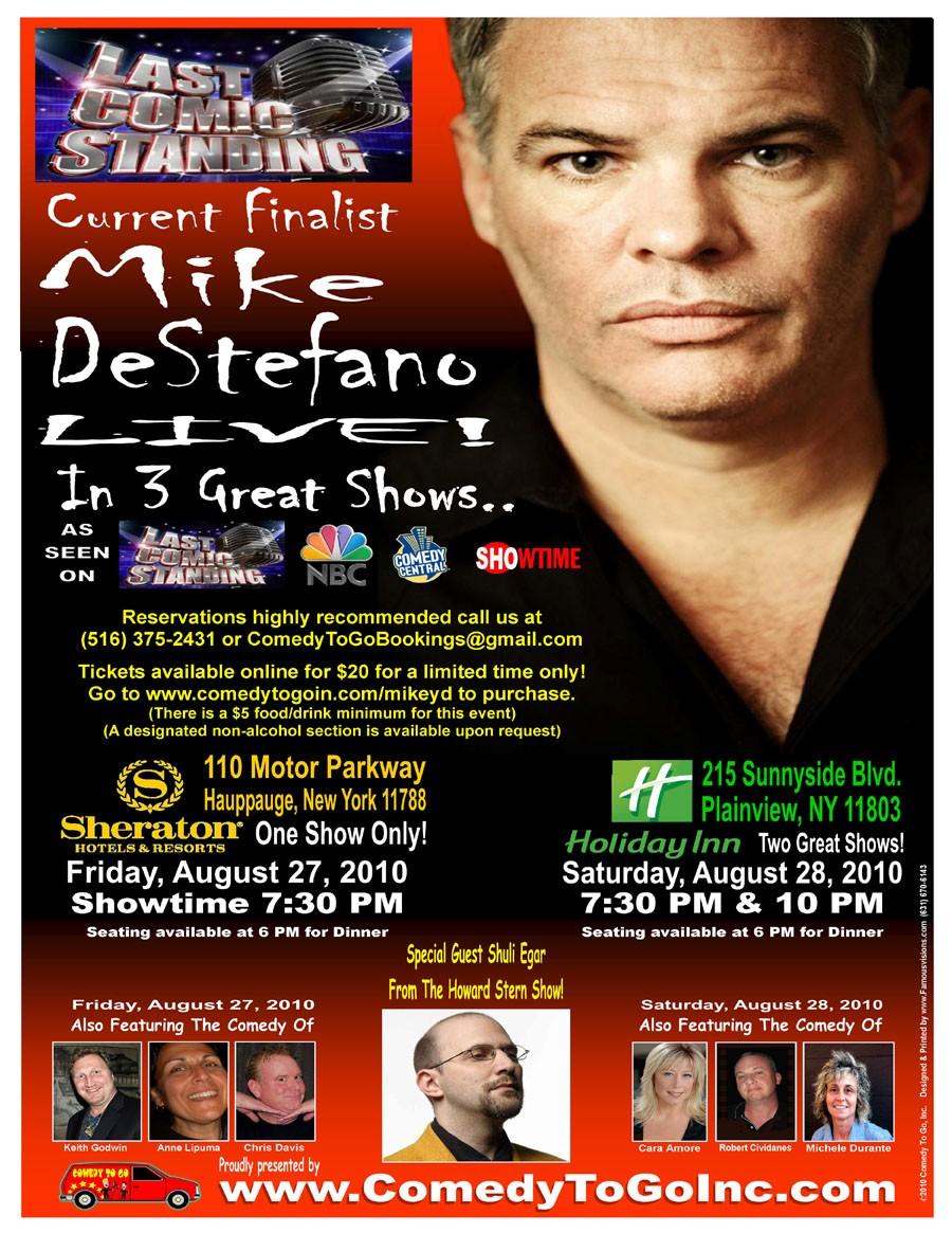 Mike DeStefano – NBC's Last Comic Standing Finalist