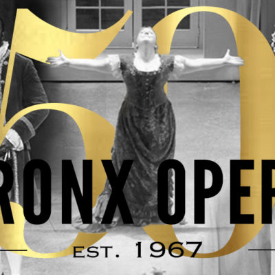 Bronx Opera Company Celebrates 50 Years Of Bellowing Music