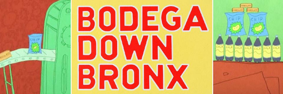 Bodega Down Bronx documentary.