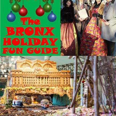 The Bronx Holiday Fun Guide