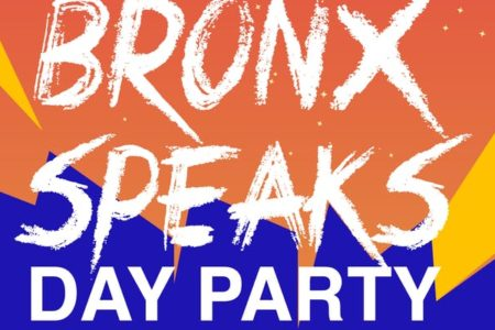 Bronx Speaks Day Party: An Ode To Hip Hop & Bronx Culture