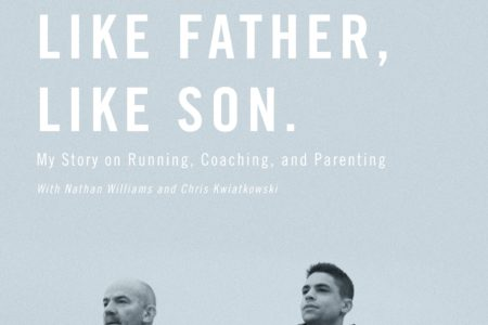 "Read Chapter Two of Matt Centrowitz's New Book ""Like Father, Like Son"""