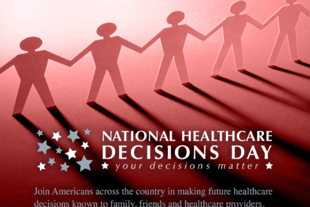 National Healthcare Decisions Week: Taking The Time To Plan