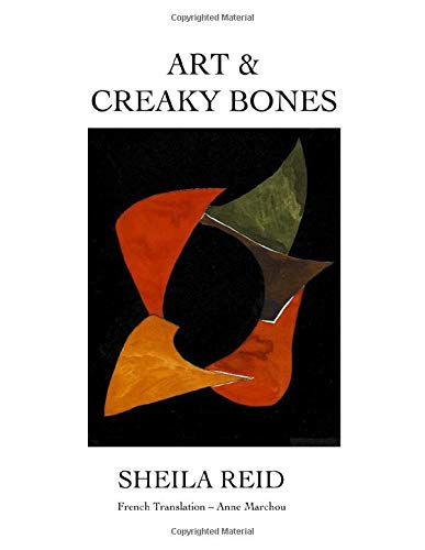 ART & CREAKY BONES By Sheila Reid, Perfect Gift For The Holidays
