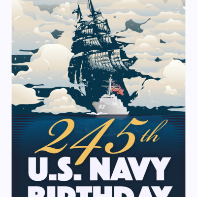 245<sup>th</sup> Birthday Of The United States Navy