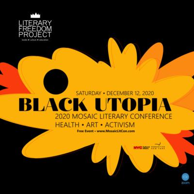 Mosaic Literary Conference: Black Utopia