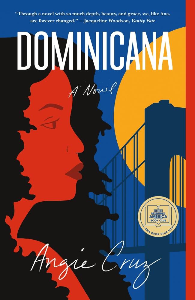 Dominicana: A Novel By Angie Cruz