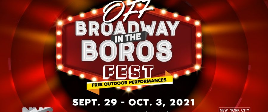 Off-Broadway In The Boros Fest